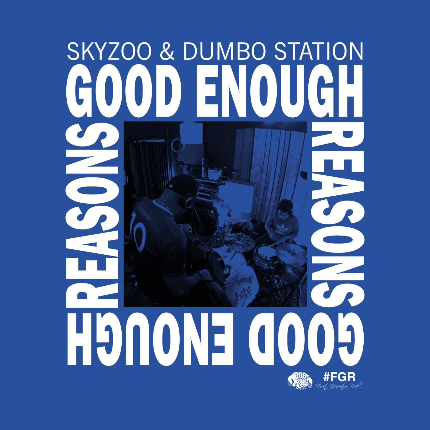 Skyzoo Good Enough Reasons