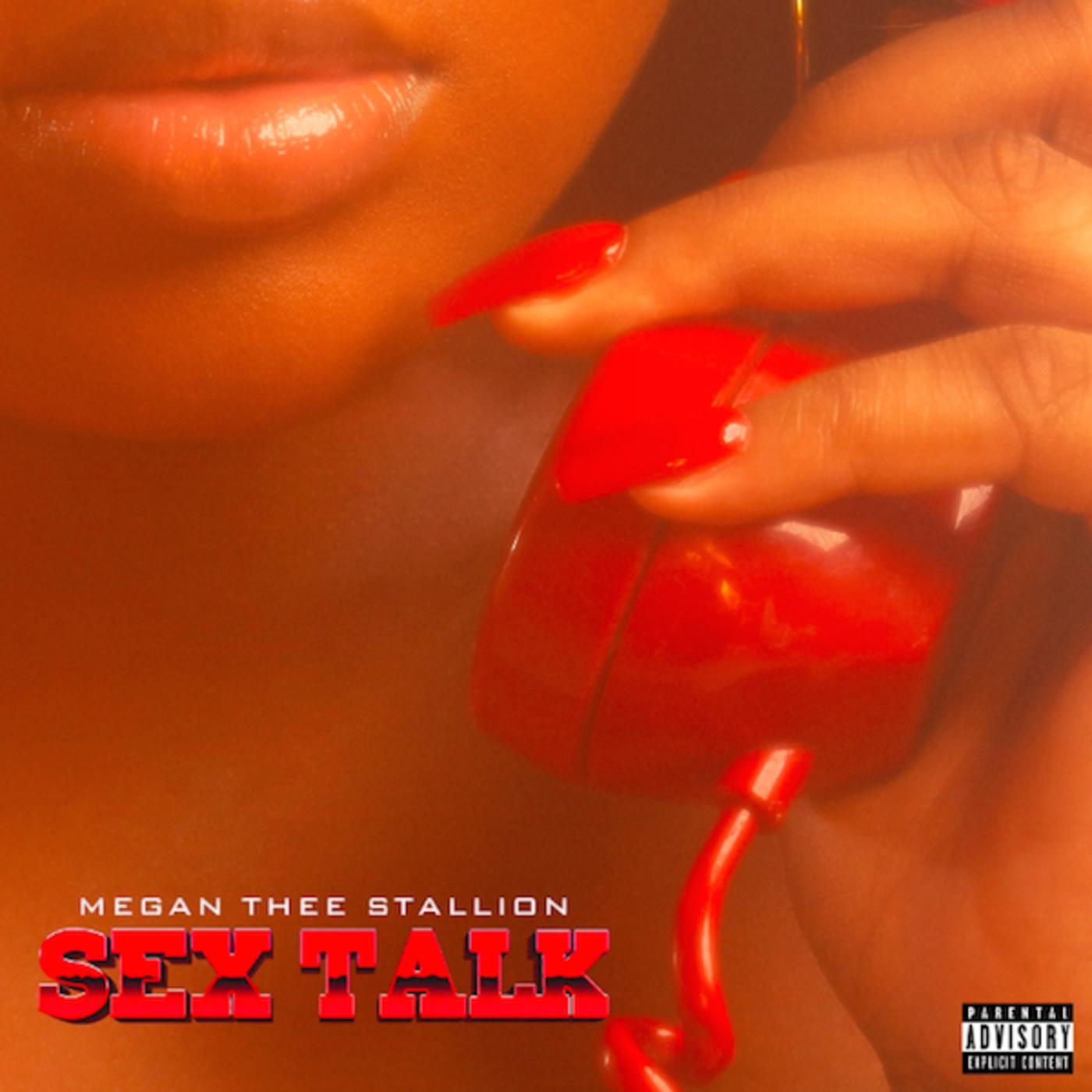 """Megan Thee Stallion """"Sex Talk"""""""