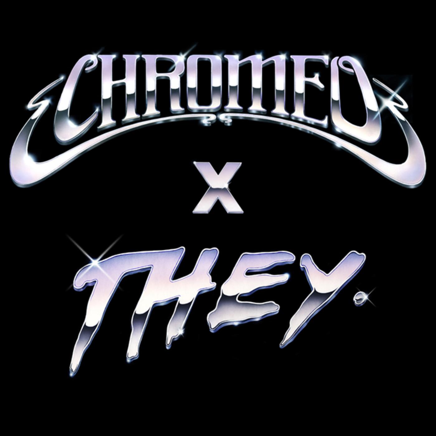chromeo-they-remix-art