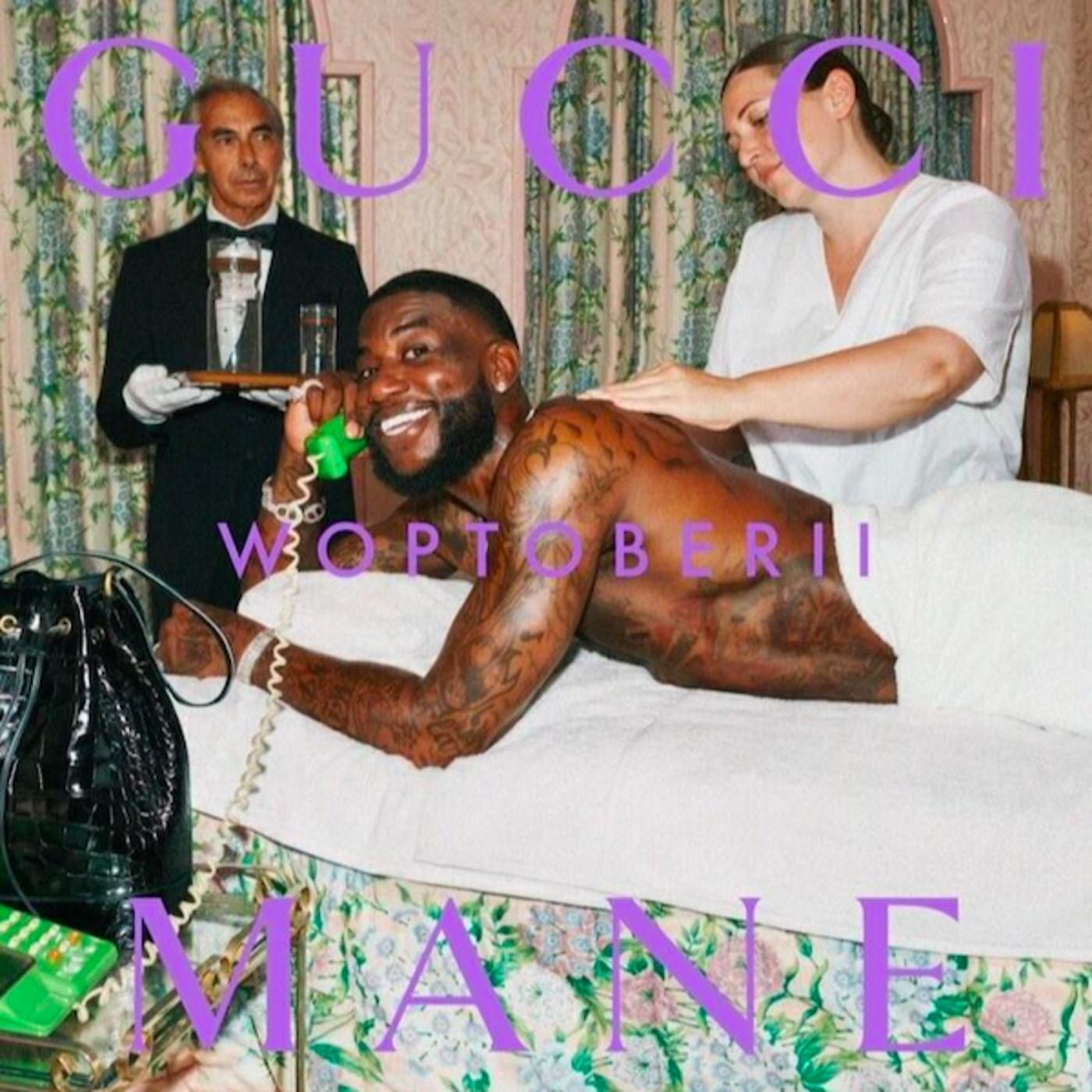 Gucci Mane 'Woptober II'