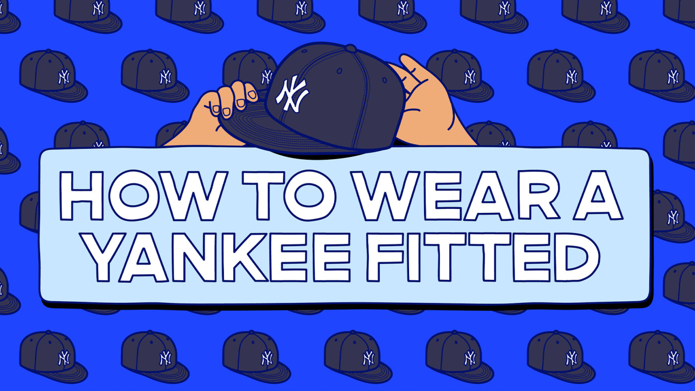 How to Wear A NY Yankee Fitted
