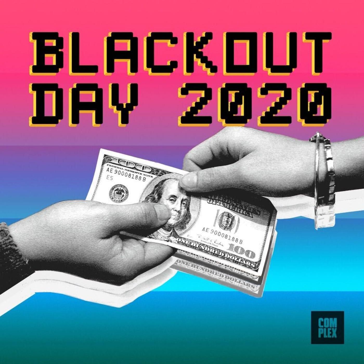 Blackout Day 2020 Explainer