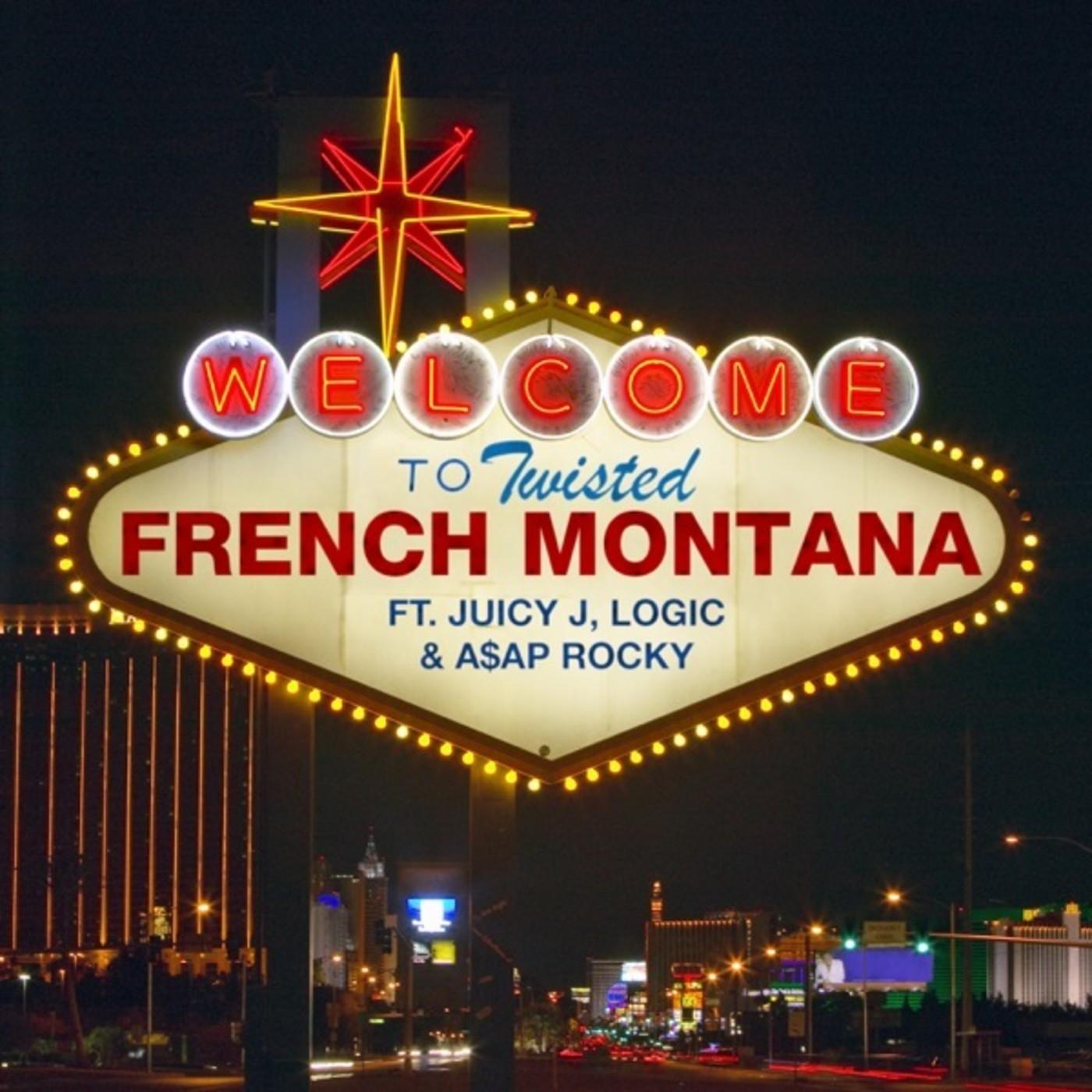 "French Montana ""Twisted"" f/ Juicy J, Logic, and ASAP Rocky"