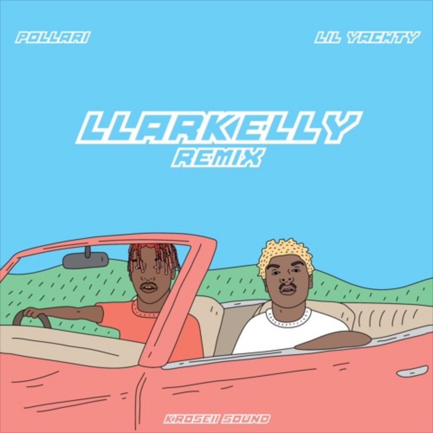 """llàrKelly (Remix)"" cover art"