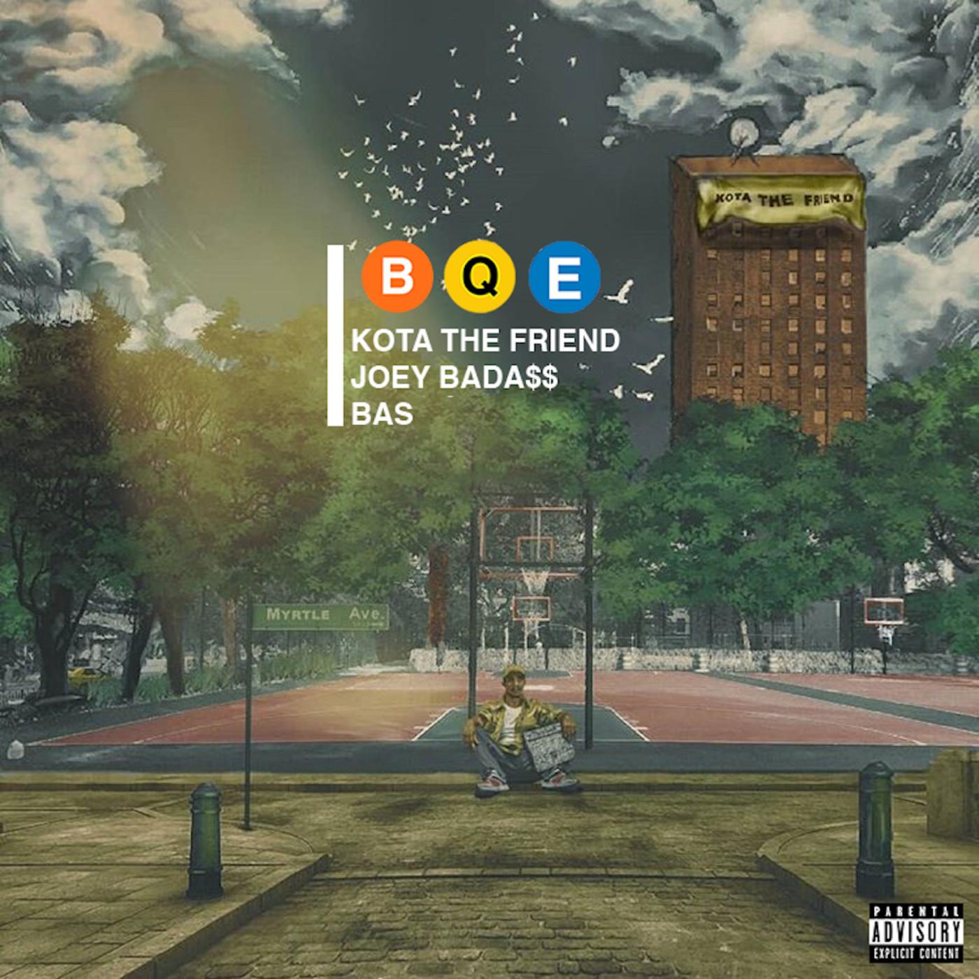 "KOTA the Friend ""BQE"" f/ Joey Badass and Bas"