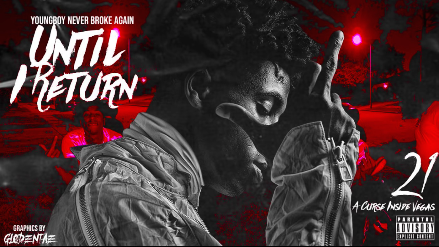 Listen to YoungBoy Never Broke Again's New Mixtape 'Until I Return' |  Complex