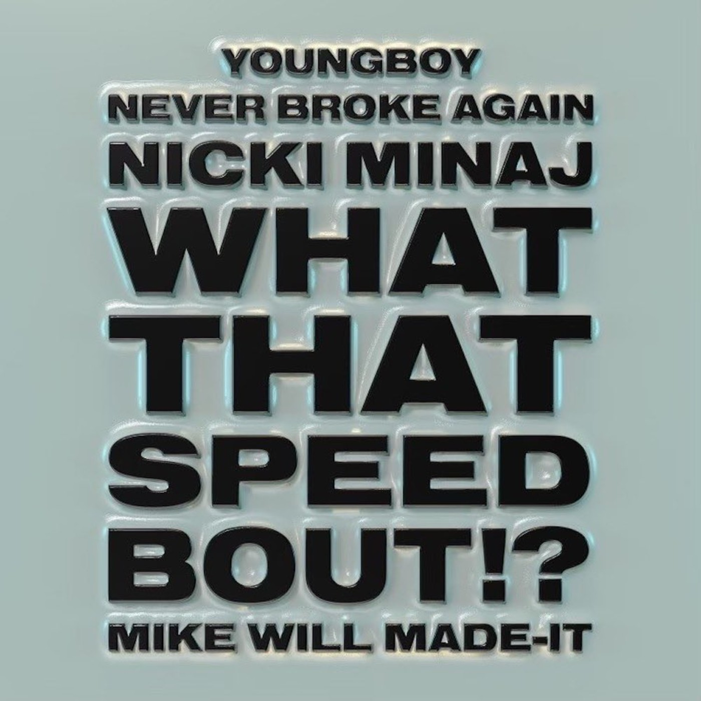 """Nicki Minaj and YoungBoy NeverBrokeAgain Connect for """"What That Bout"""" 