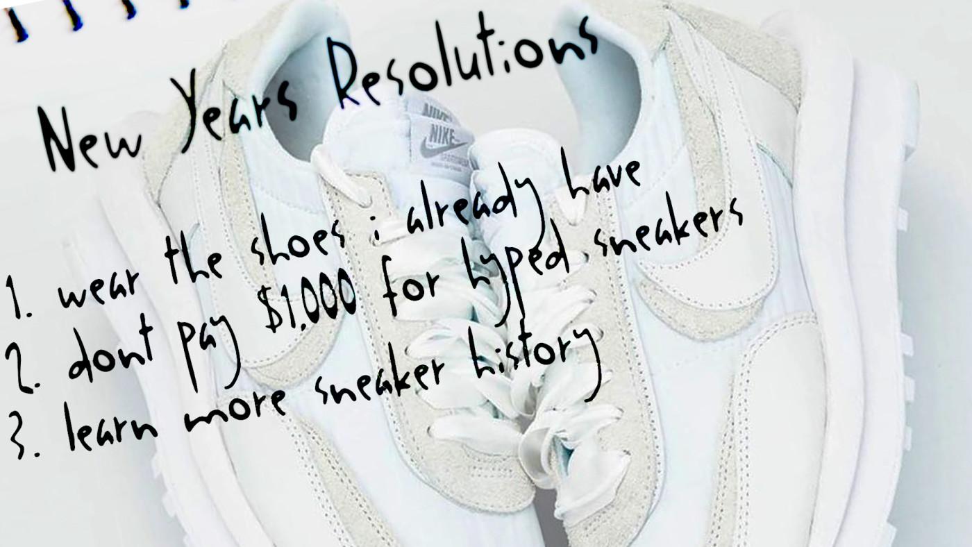 Sneakerhead Resolutions