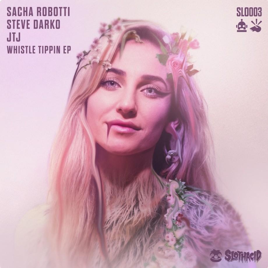 Sacha Robotti & Steve Darko - 'Whistle Tippin' EP