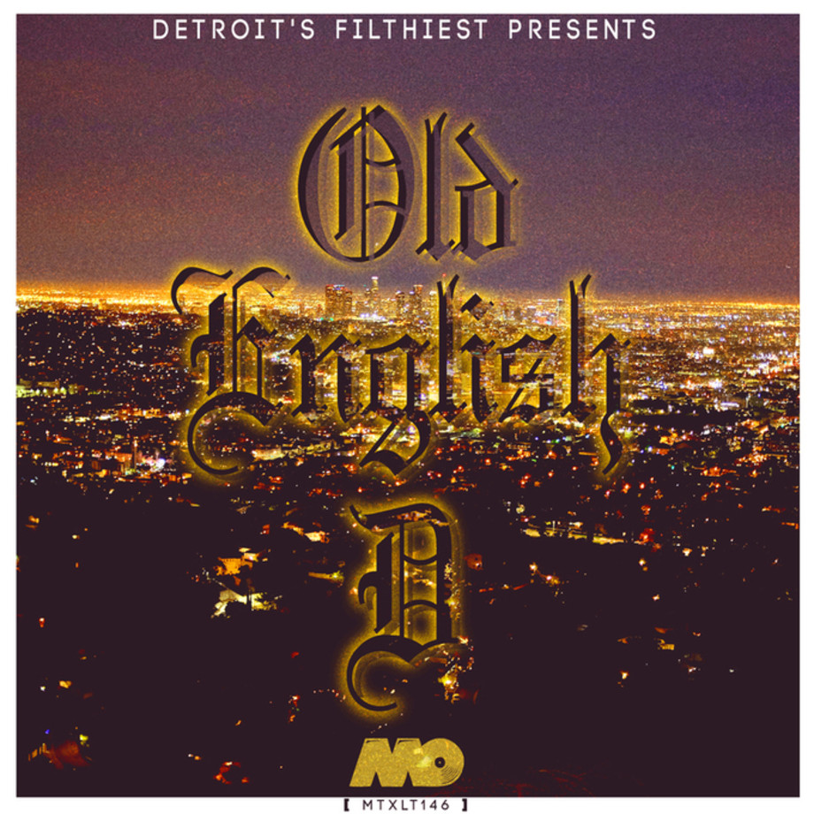 Detroit's Filthiest - 'Old English D' EP