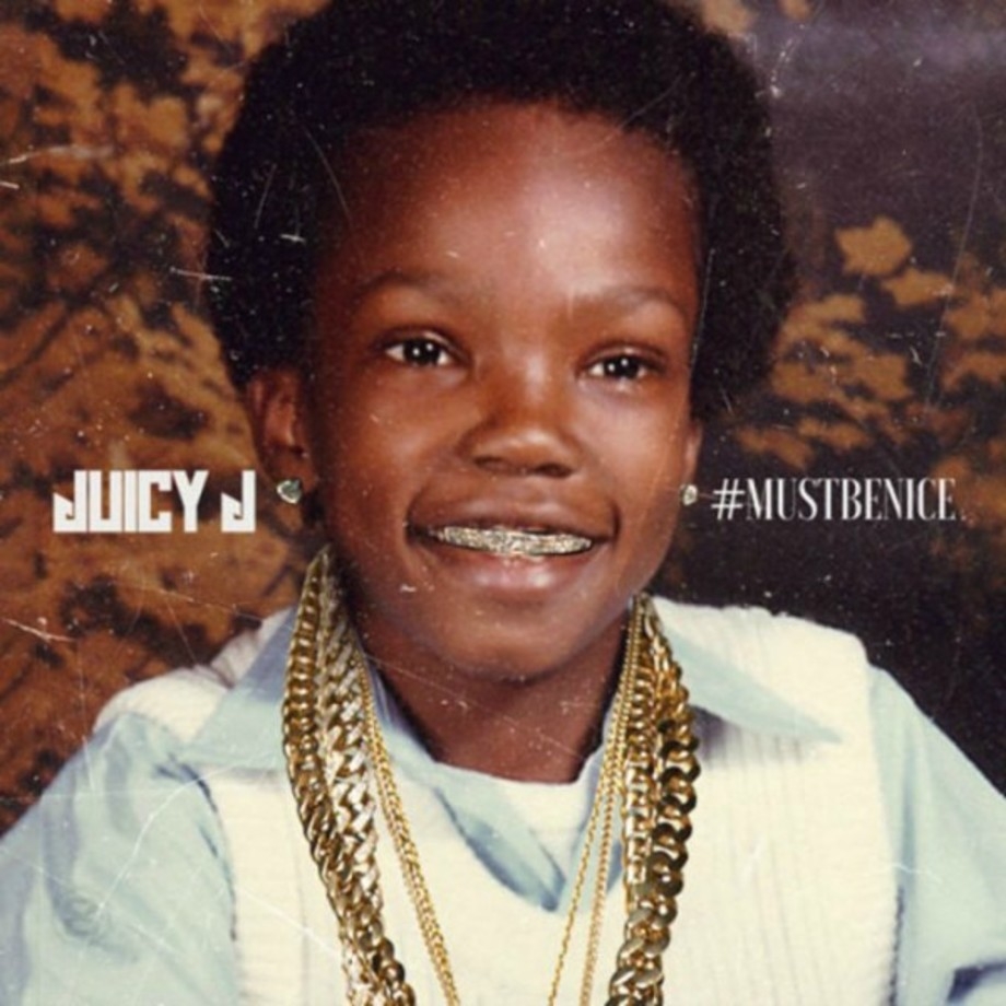 This is Juicy J's artwork for his '#MustBeNice' mixtape.