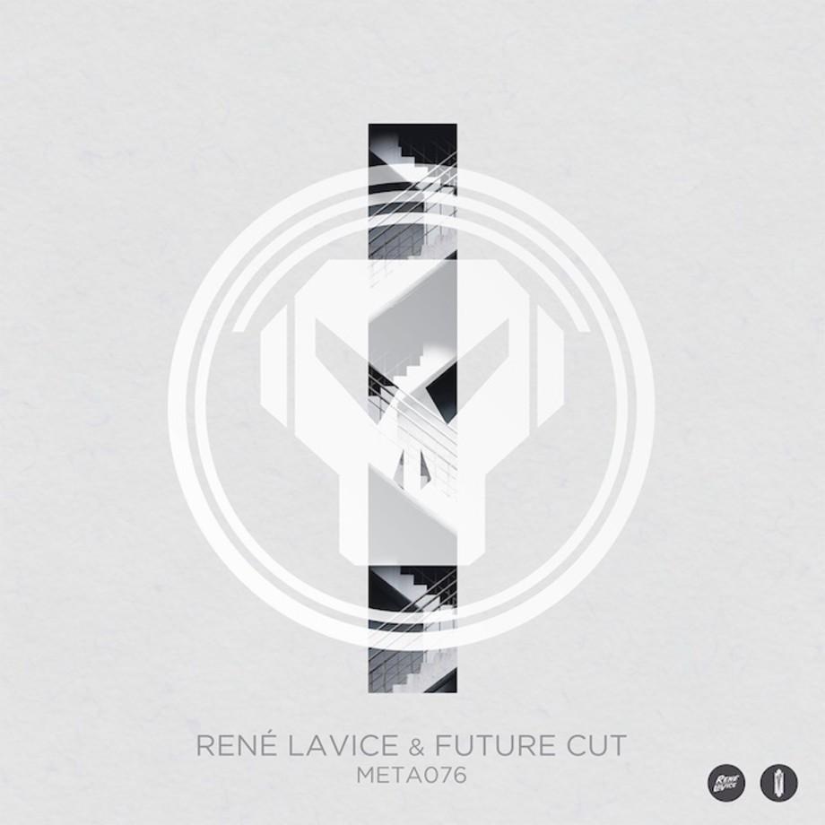Rene LaVice & Future Cut - META076