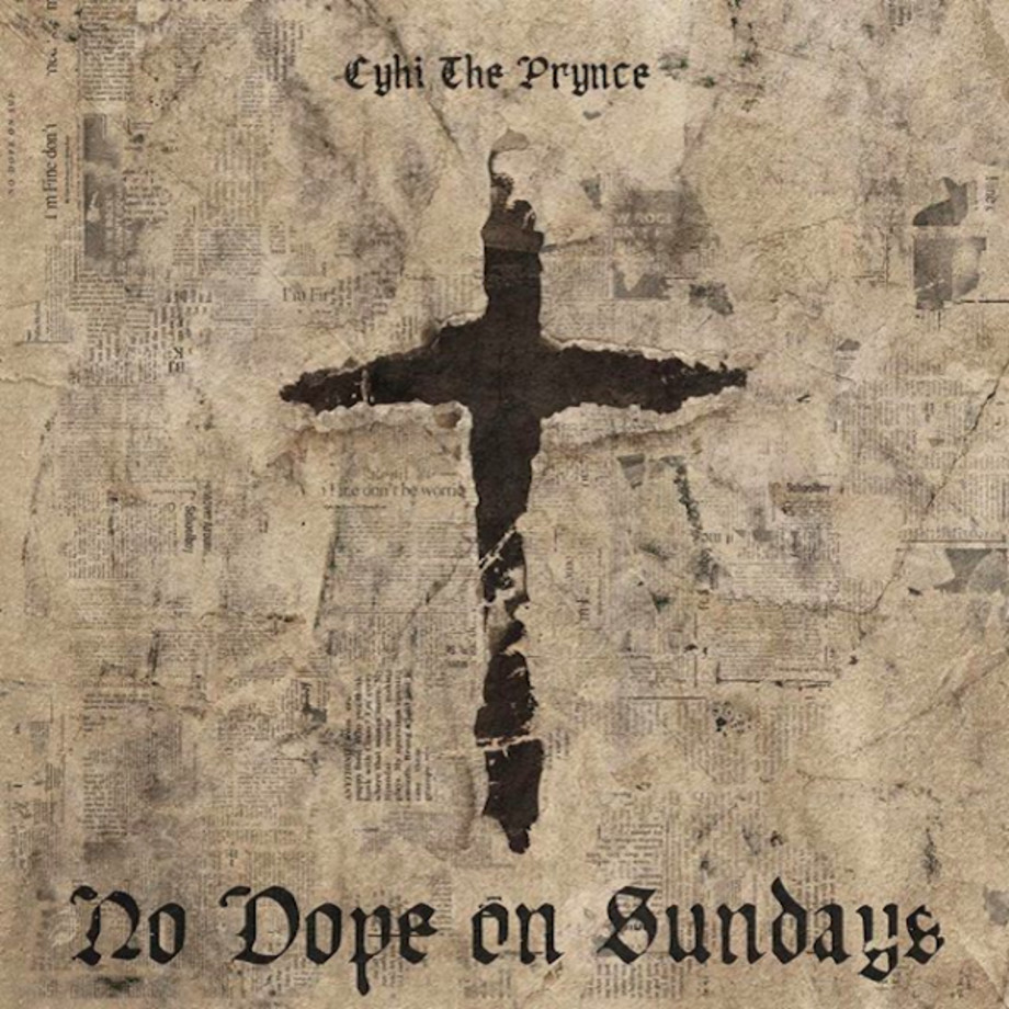 CyHi the Prynce 'No Dope on Sundays'