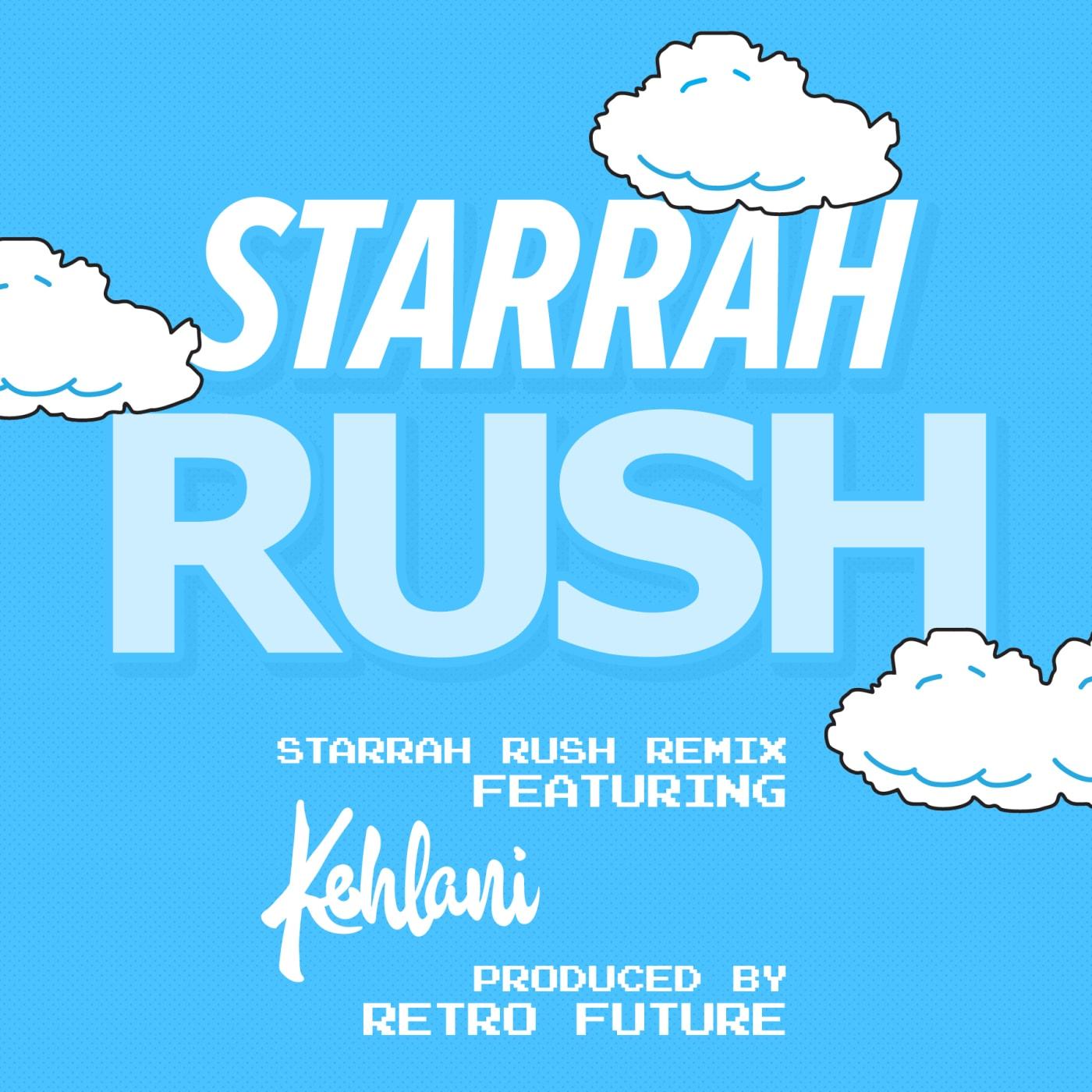 starrah rush kehlani remix