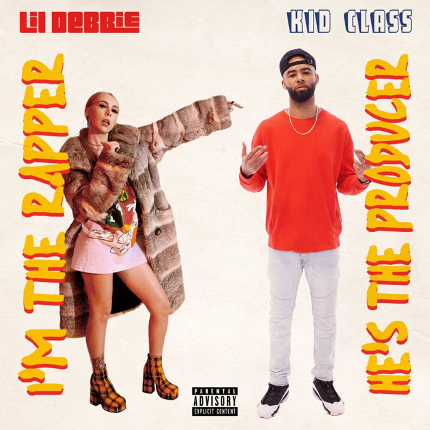 Lil Debbie and Kid Class 'I'm the Rapper, He's the Producer' cover