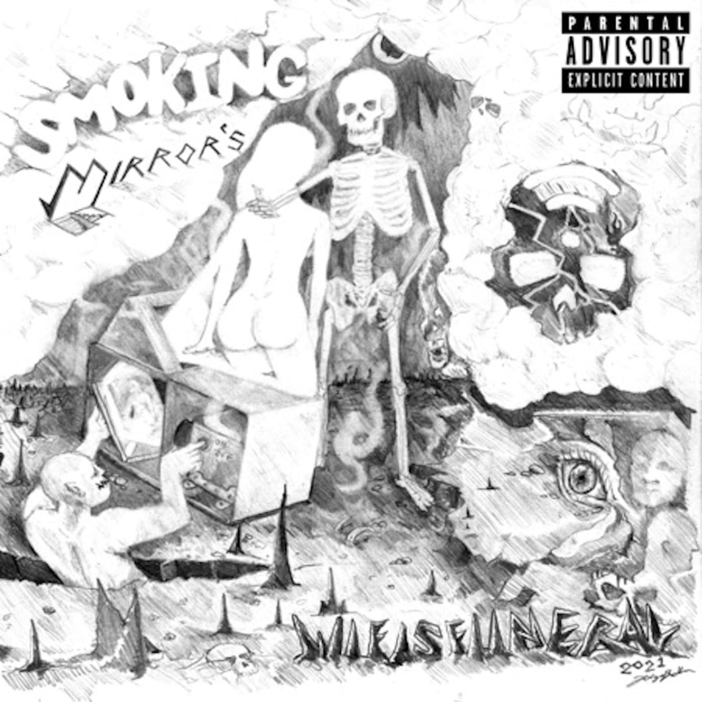 Wifisfuneral 'Smoking Mirrors'