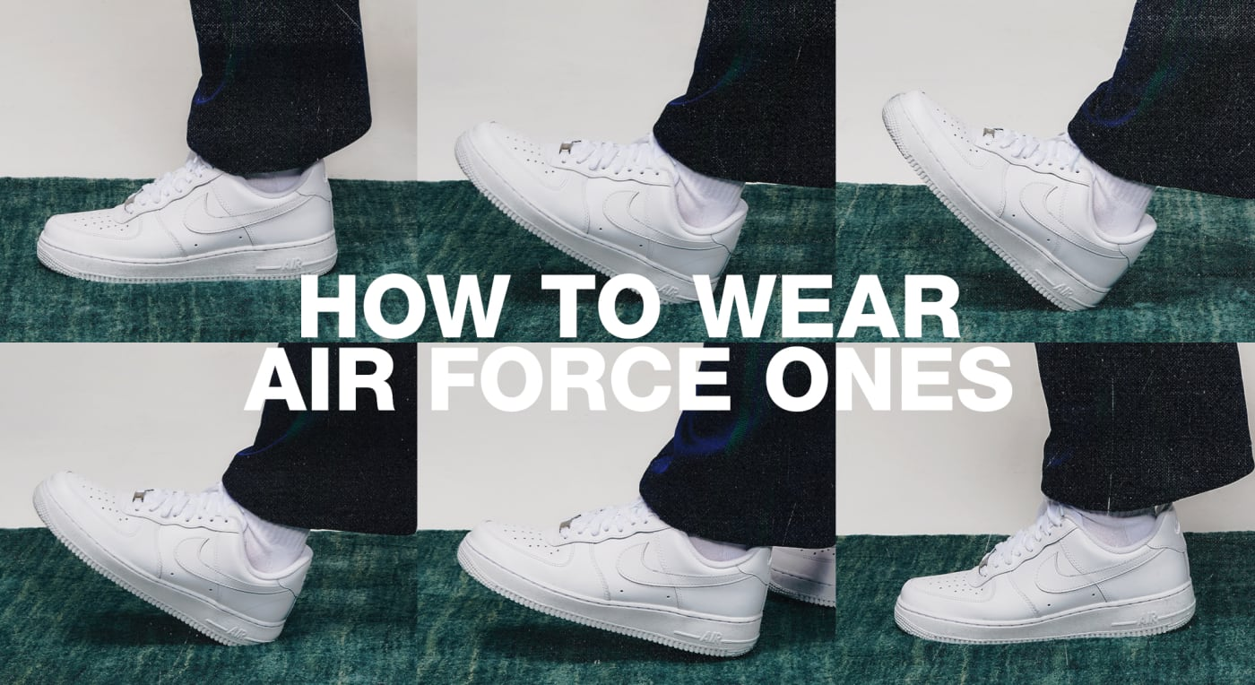 How to wear air force ones