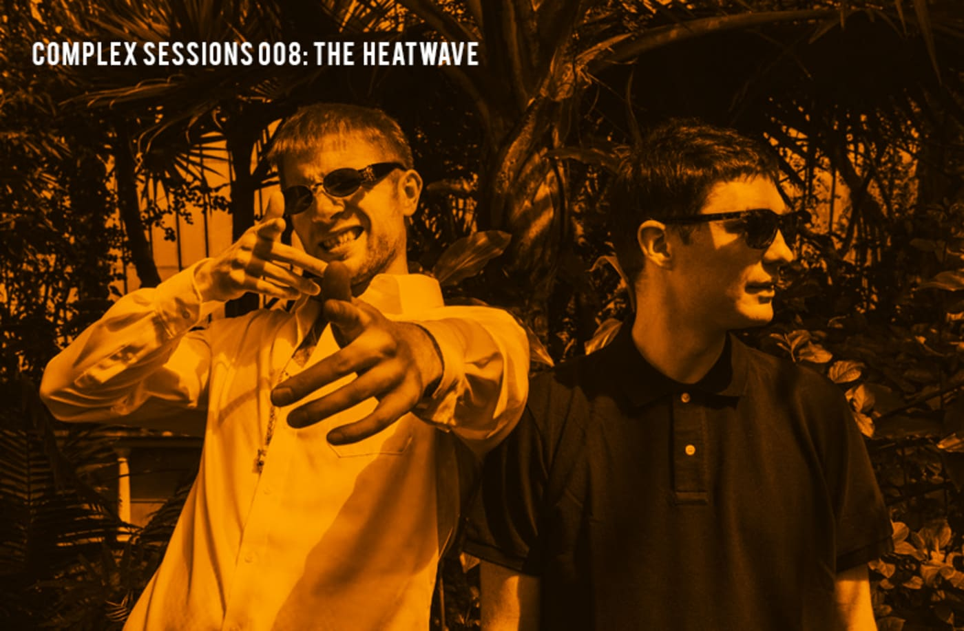 Complex Sessions 008: The Heatwave