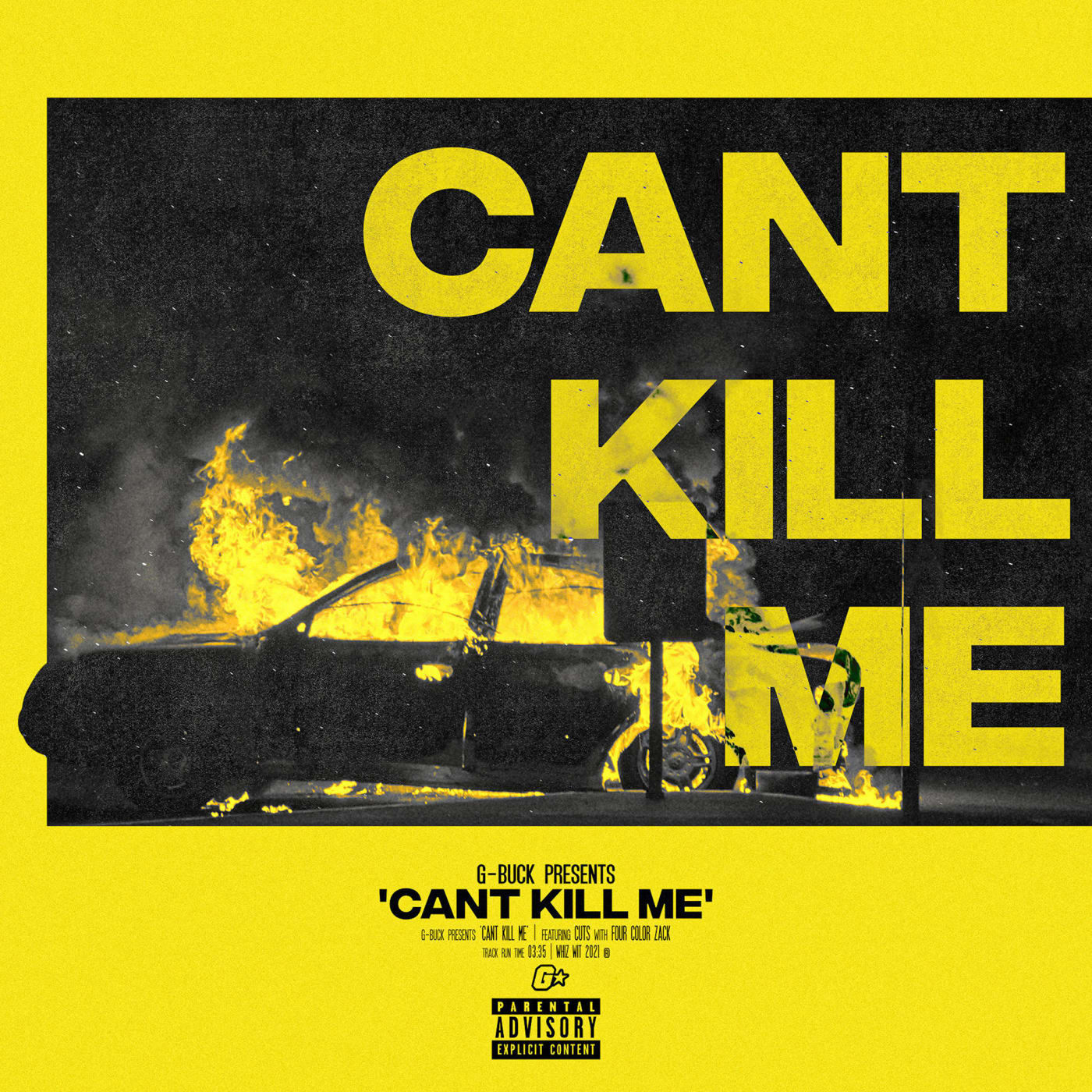 """G-Buck feat. Four Color Zack """"Can't Kill Me"""" cover"""