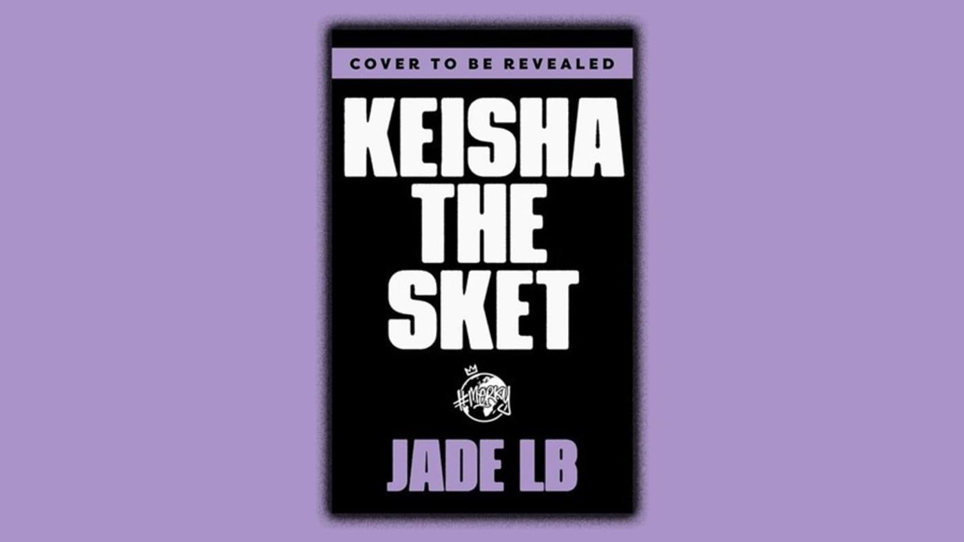Keisha The Sket