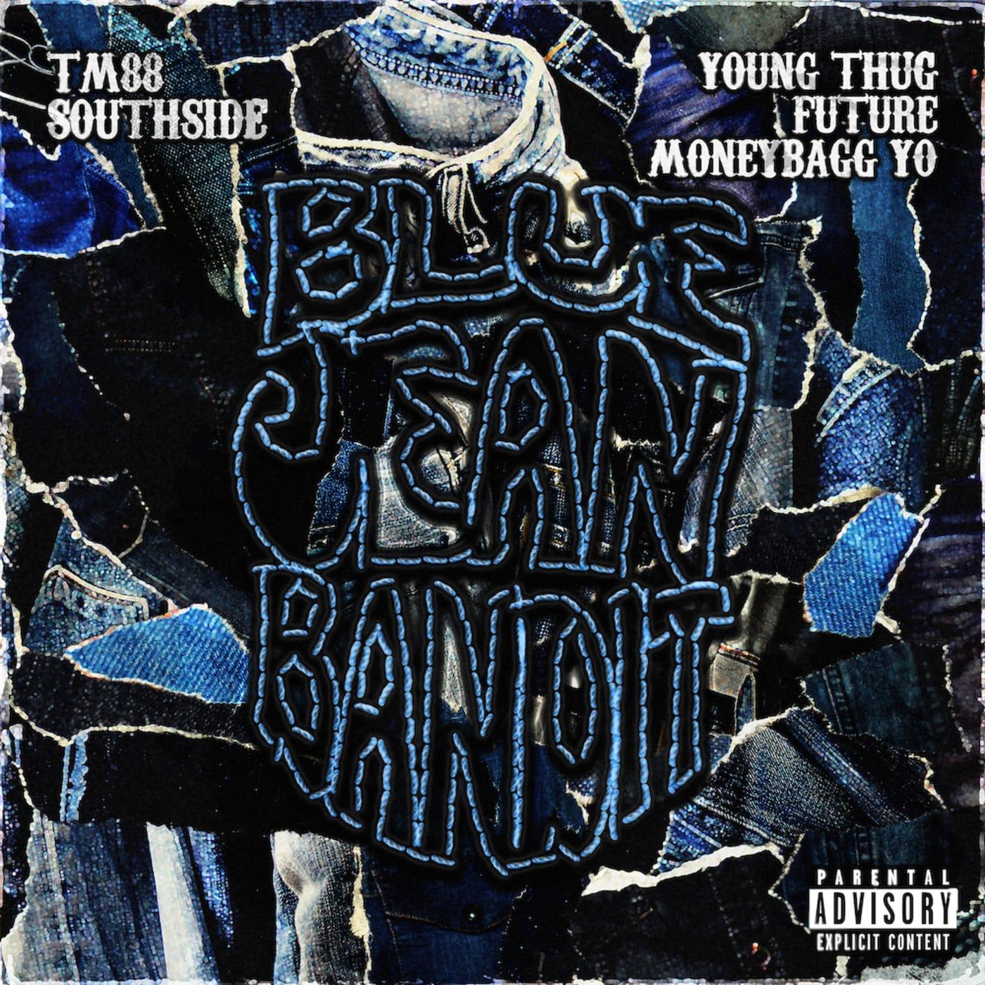 """TM88 x Southside x Moneybagg Yo x Young Thug x Future """"Blue Jean Bandit"""""""