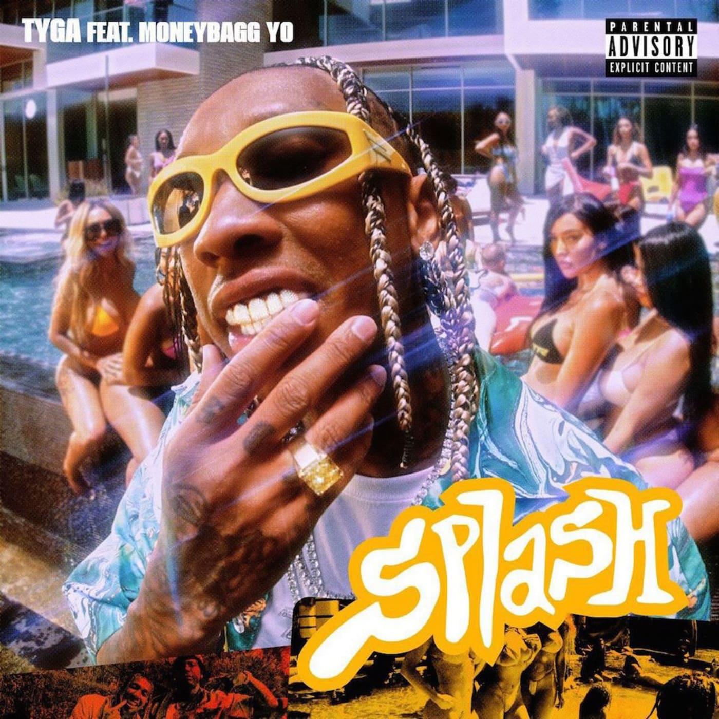 "Tyga featuring Moneybagg Yo — ""Splash"""
