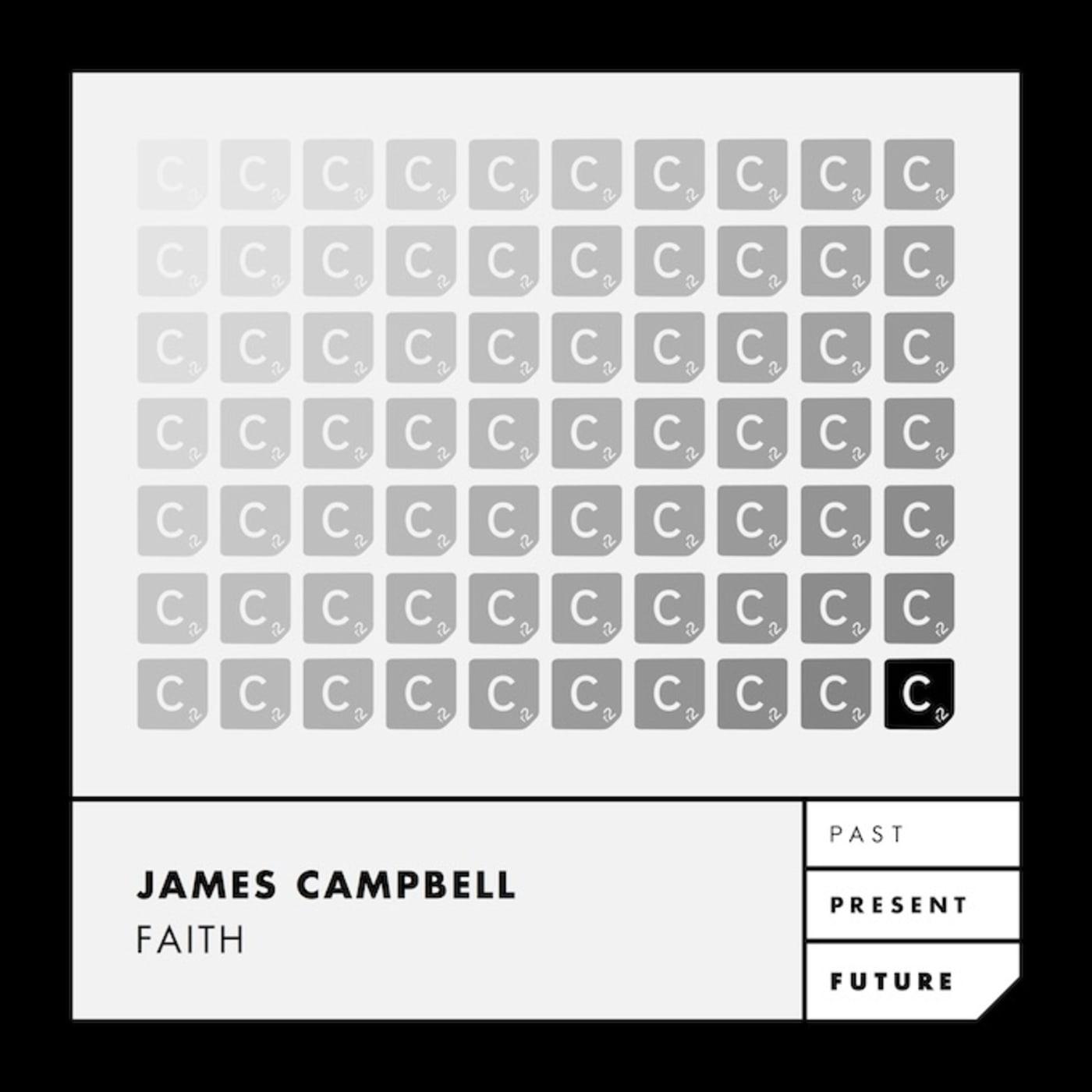 """James Campbell   """"Faith"""""""