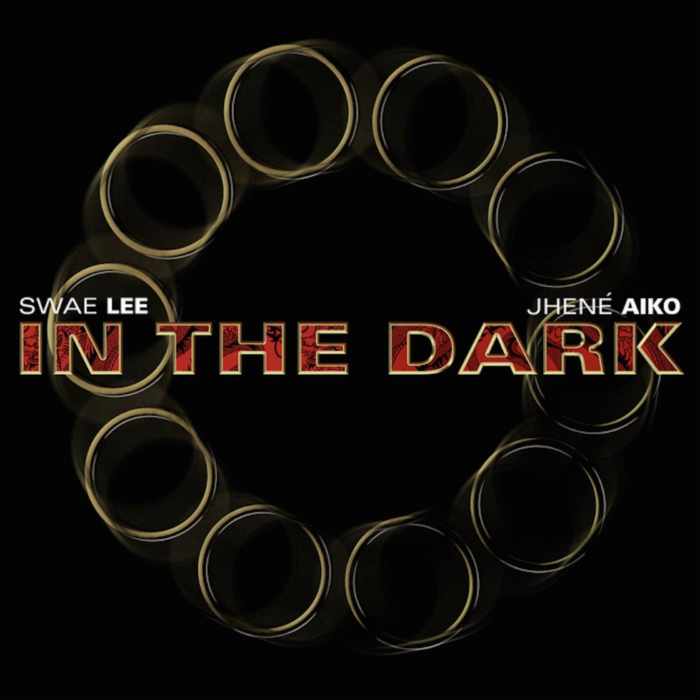Swae Lee and Jhene Akio - In the Dark