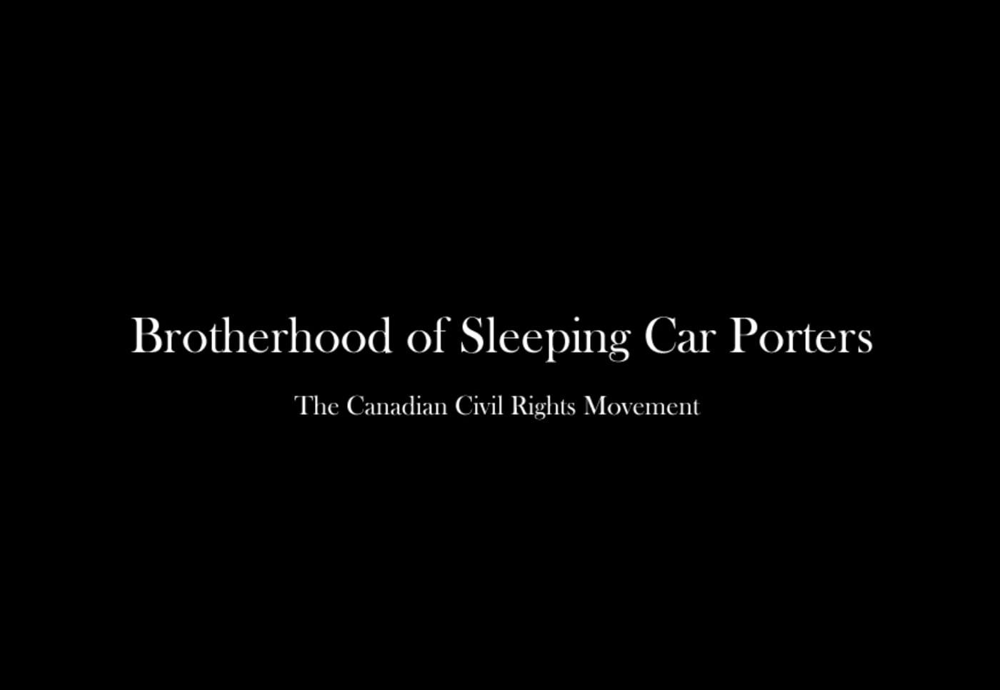 Canada's Sleeping Car Porters Blazing The Civil Rights Trail