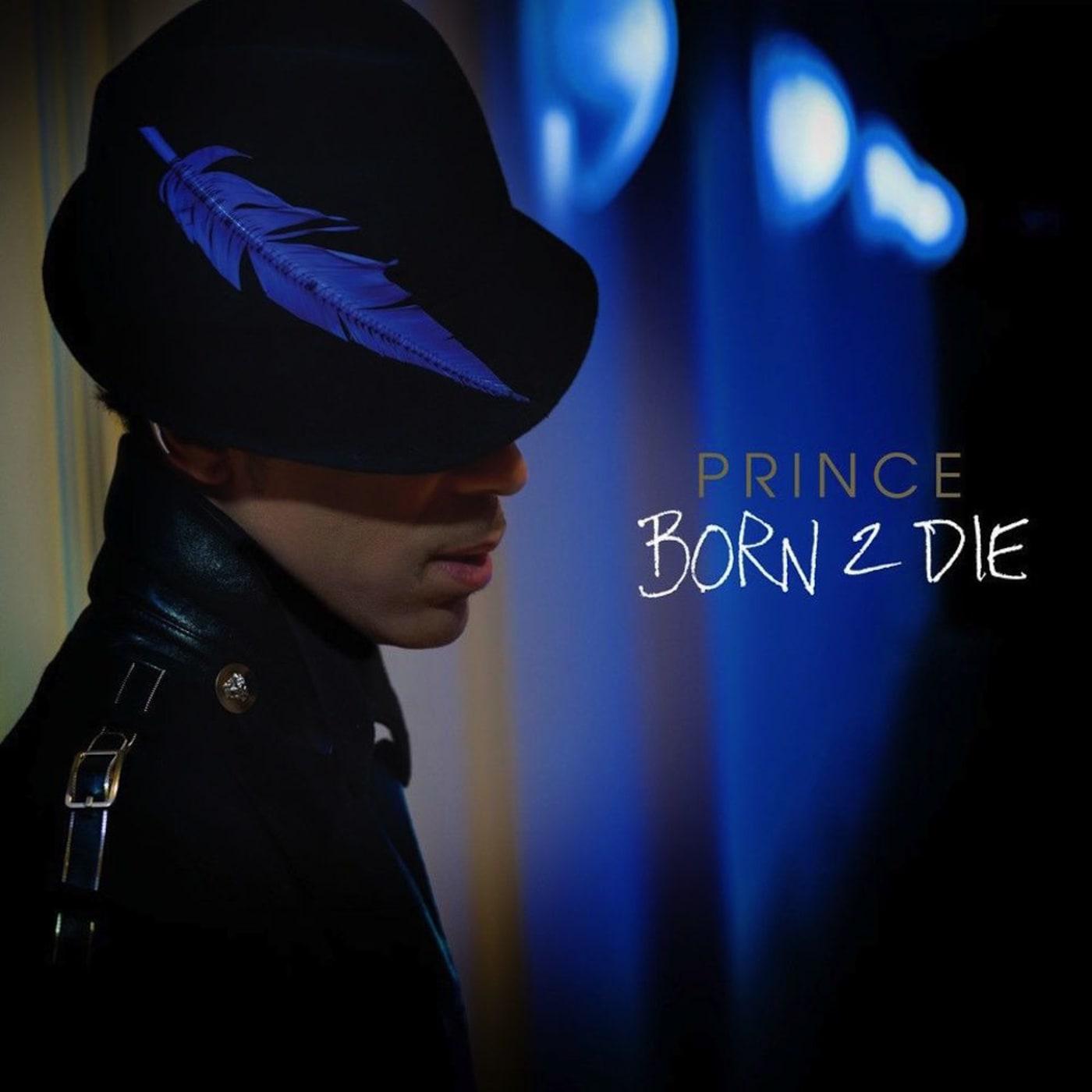 """Prince — """"Born 2 Die"""""""