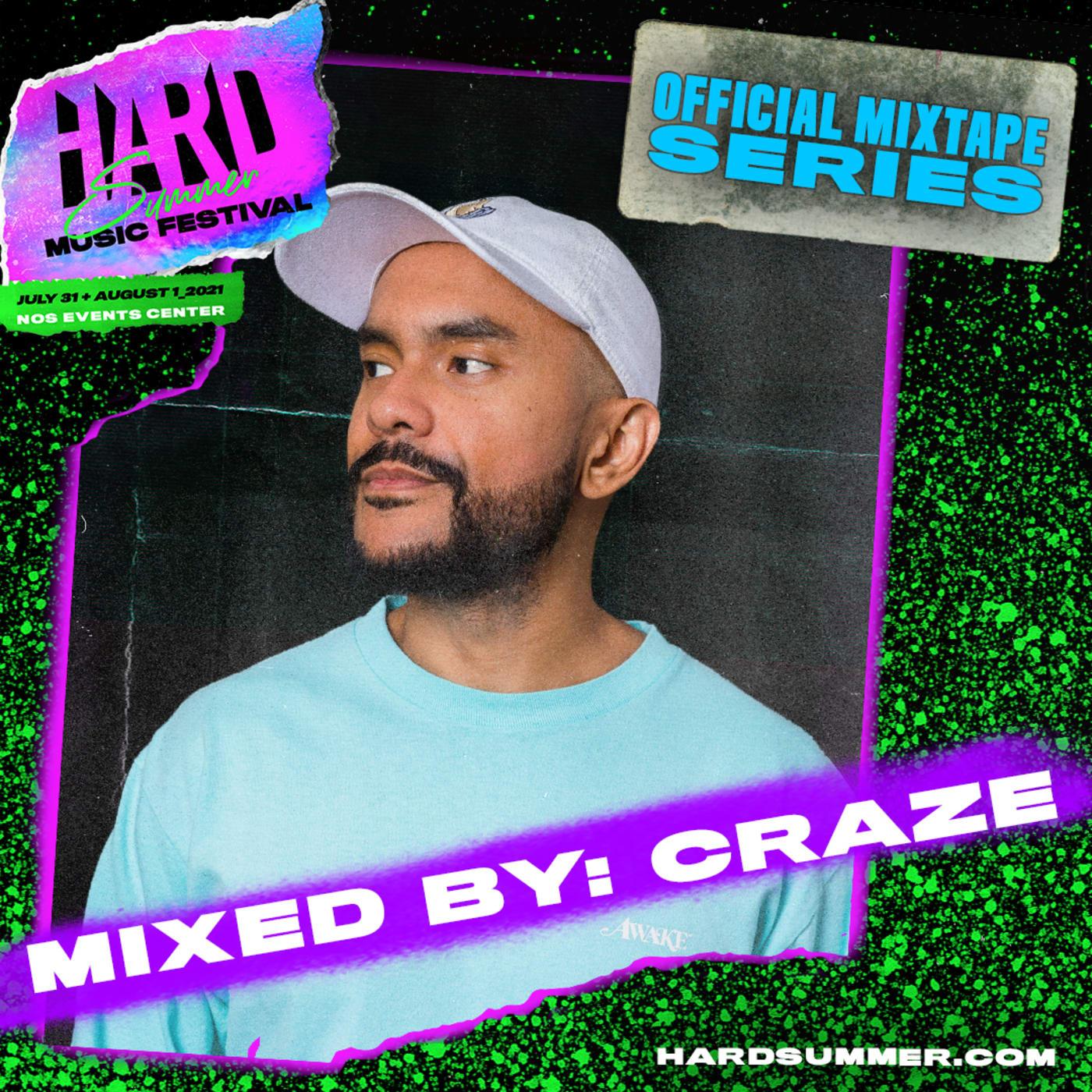 Craze Hard Summer 2021 Mixtape