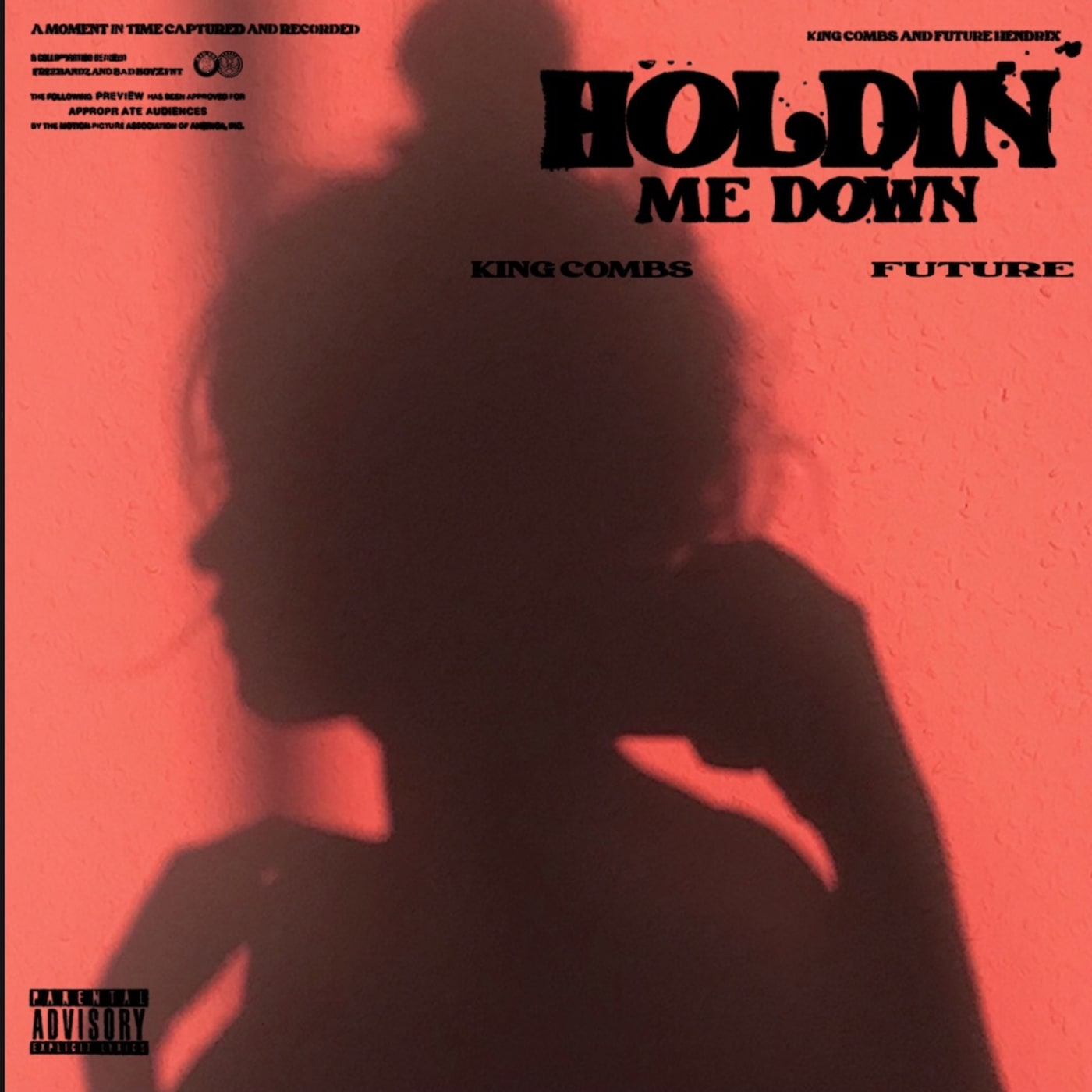 """King Combs """"Holdin Me Down"""" f/ Future"""