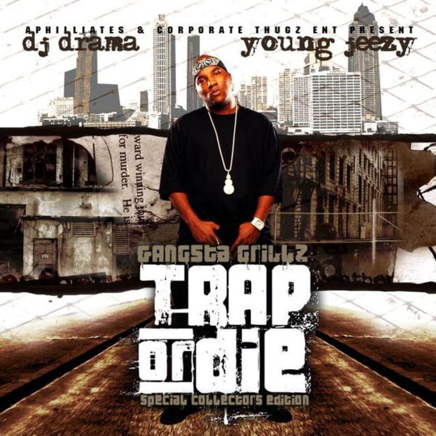 rapper mix tape trap or die jeezy