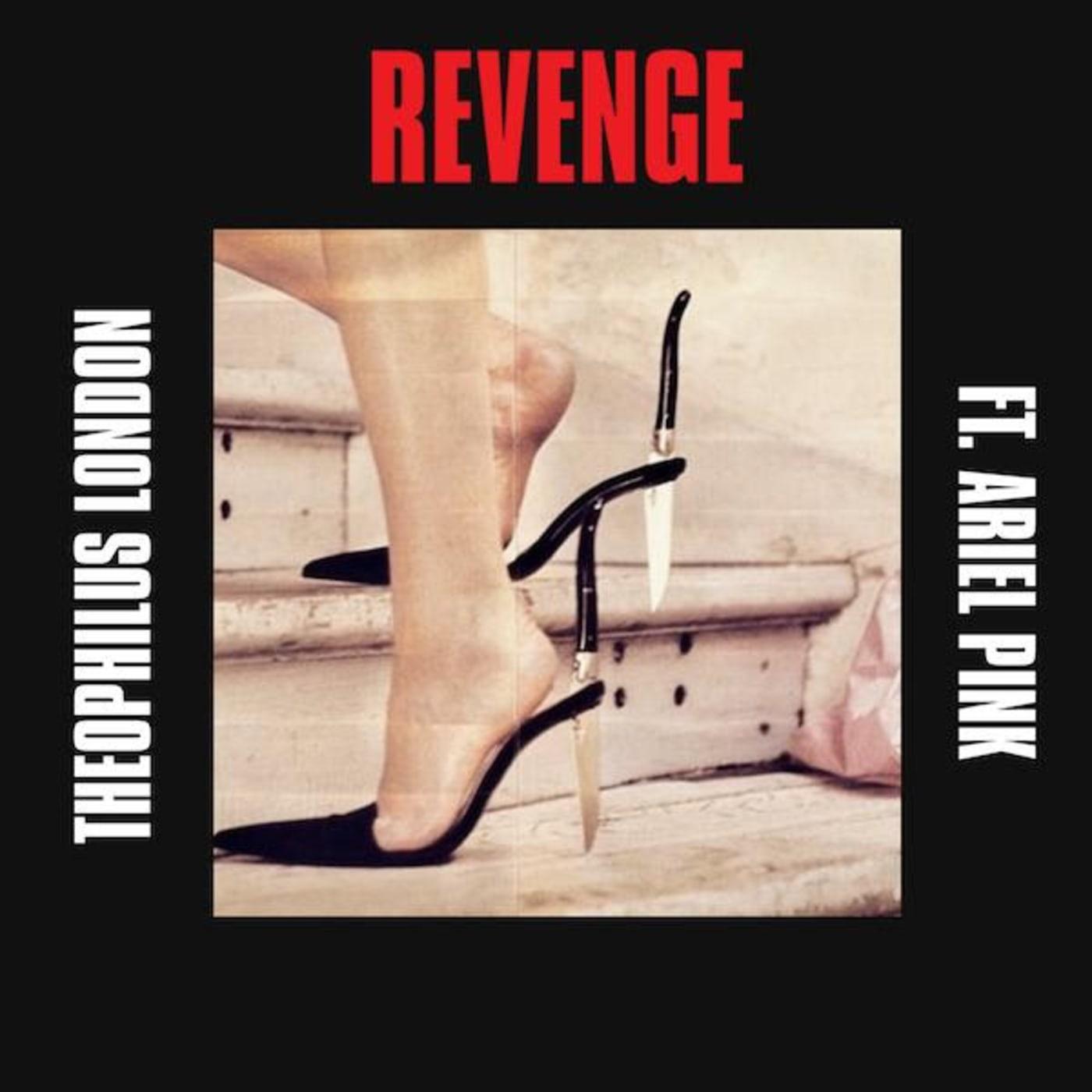 Theophilus London Revenge