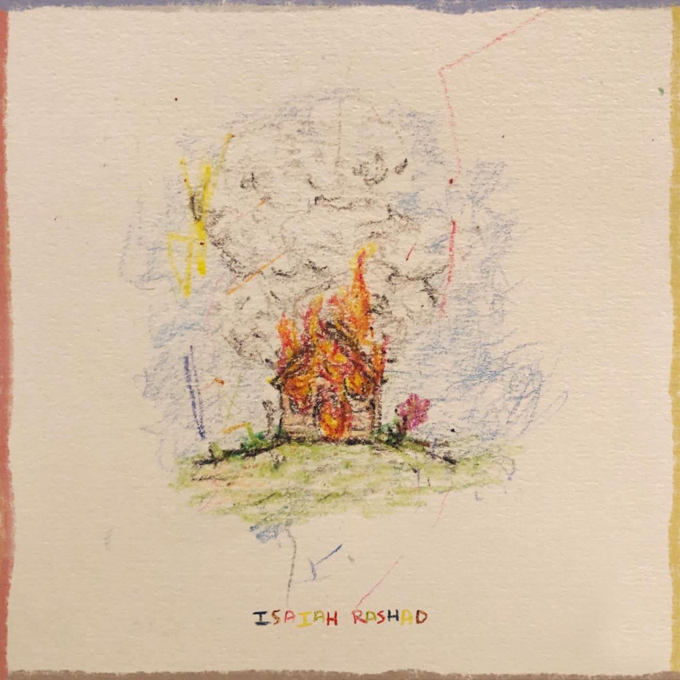 Isaiah Rashad 'The House Is Burning'