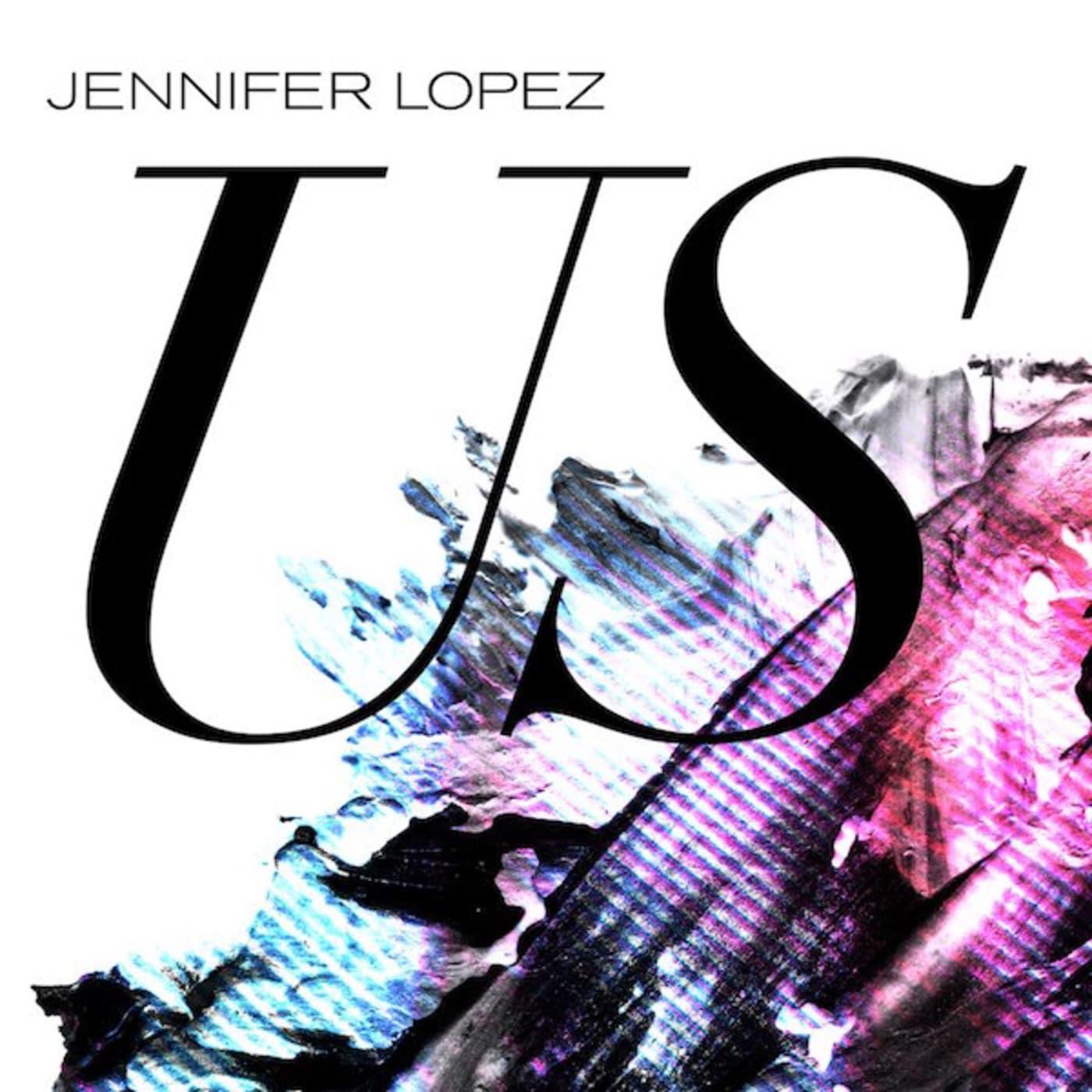 """Jennifer Lopez """"Us"""" album cover."""