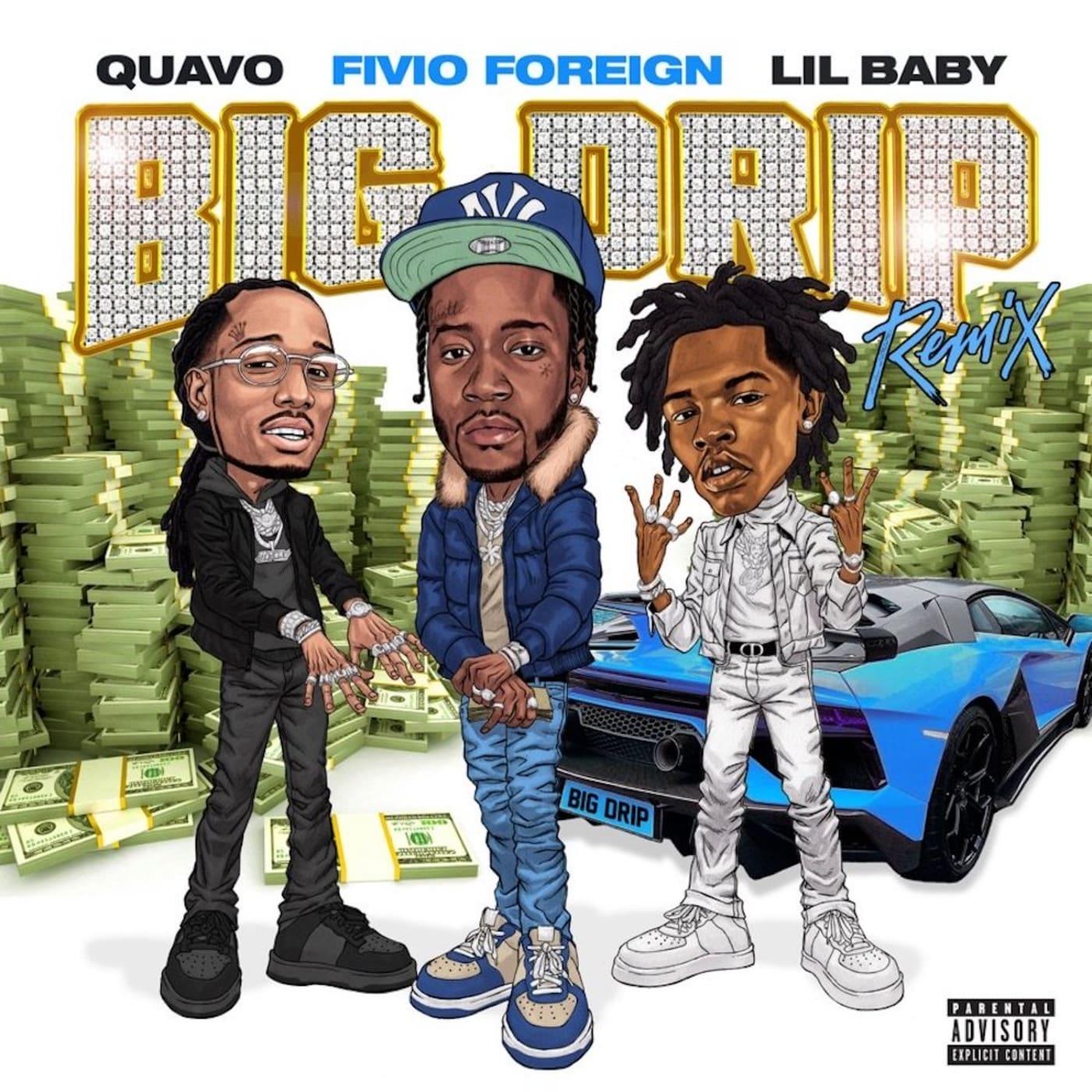 "Fivio Foreign ""Big Drip (Remix)"" f/ Quavo and Lil Baby"