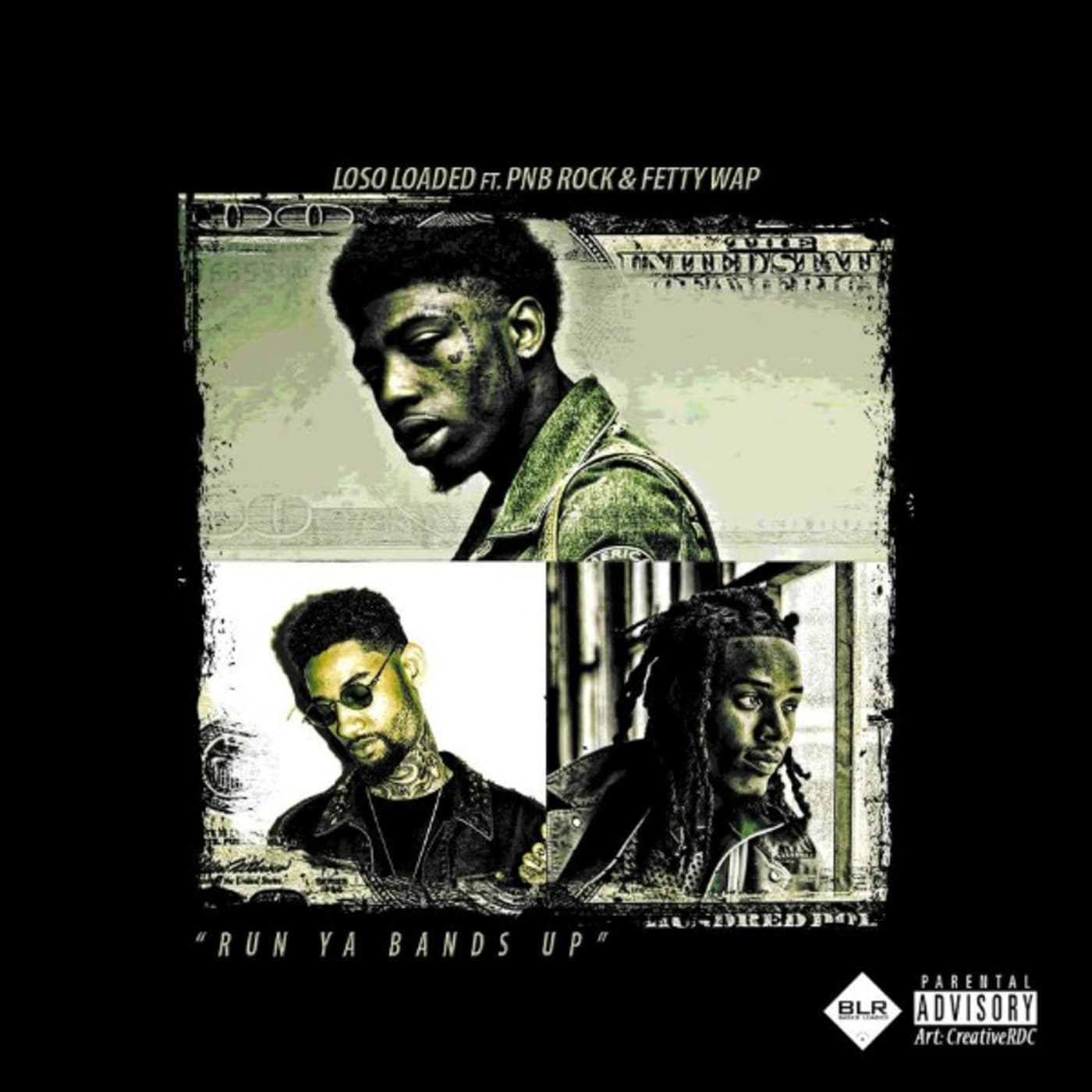 """This is Loso Loaded's """"Run Ya Bands Up"""" single art."""