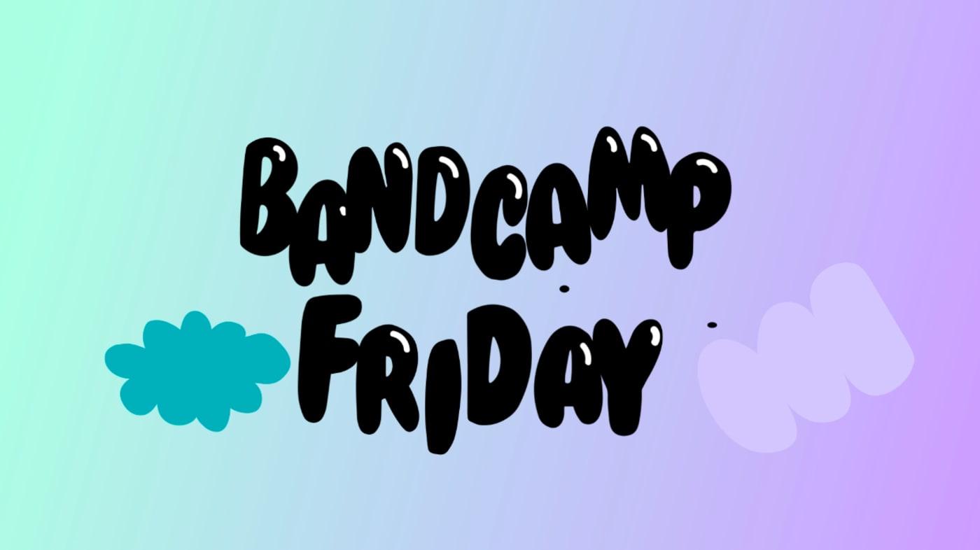 Bandcamp Fridays