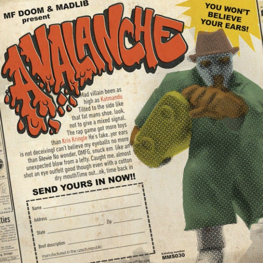 "This is Madlib and MF Doom's ""Avalanche"" single art."
