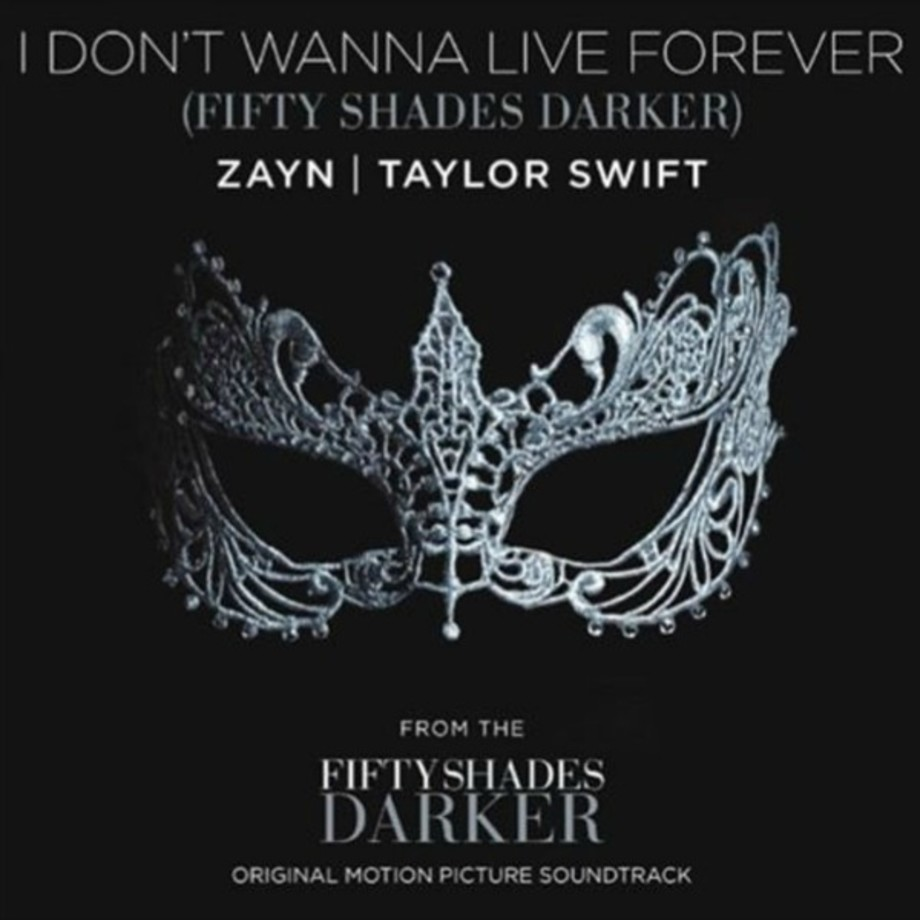 "Zayn & Taylor Swift ""I Don't Wanna Live Forever."""