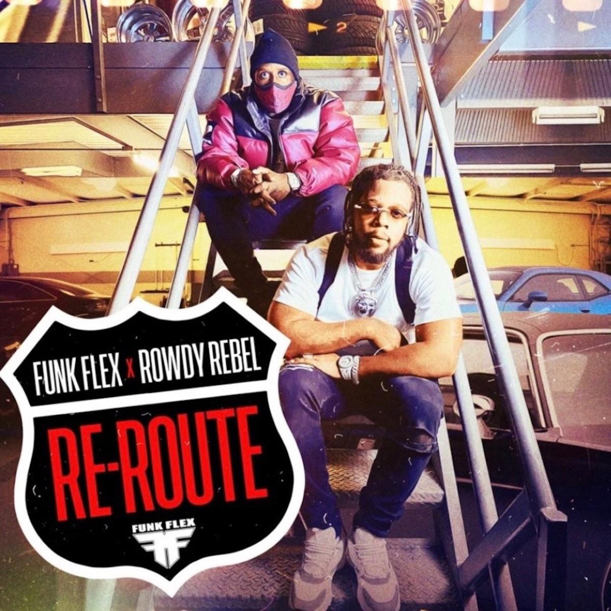 Rowdy Rebel и Funk Flex делятся видео на новый трек «Re-Route»