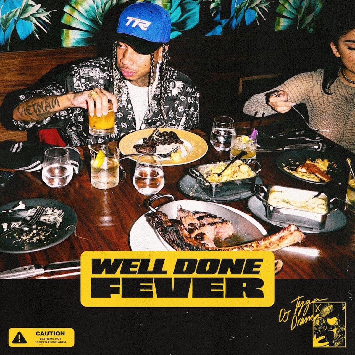 Tyga делится микстейпом «Well Done Fever»