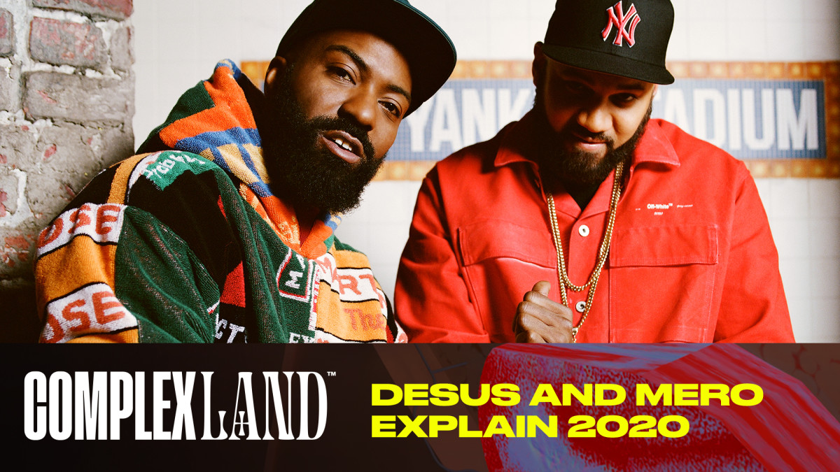 Desus And Mero Explain 2020 | ComplexLand