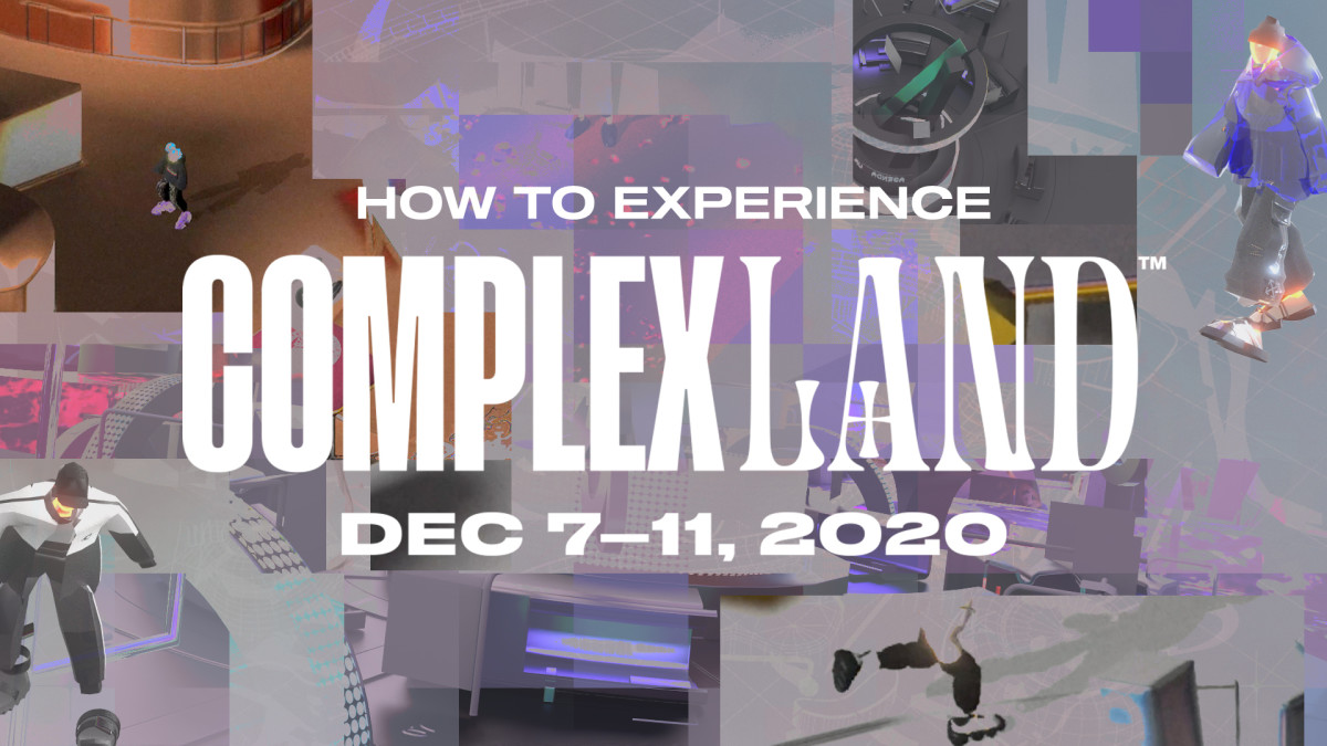 How to Experience ComplexLand