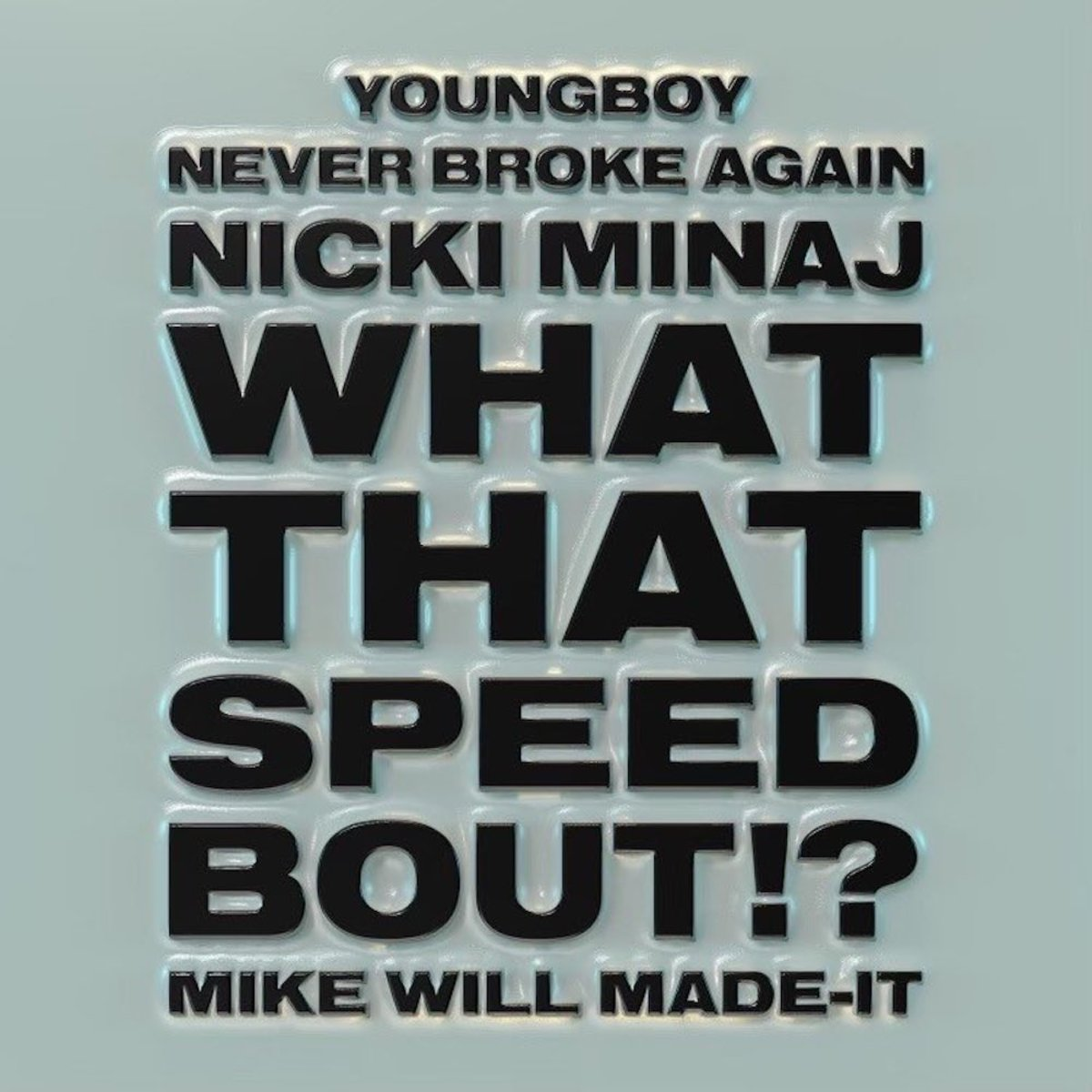 """Nicki Minaj and YoungBoy Never Broke Again Connect on """"What That Speed Bout!?"""""""