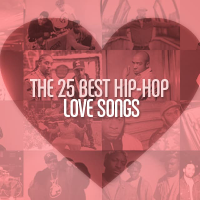 25 Hip Hop Song: The 25 Best Hip-Hop Love Songs