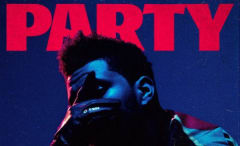 "The Weeknd ""Party Monster"" cover."