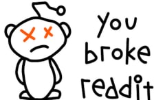 You broke Reddit xx