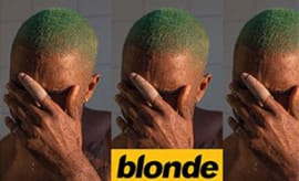 This is a Frank Ocean's 'Blonde'